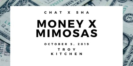 Chat x Sha: Money X Mimosas tickets