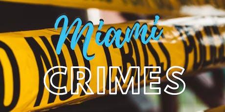 Miami Crimes tickets