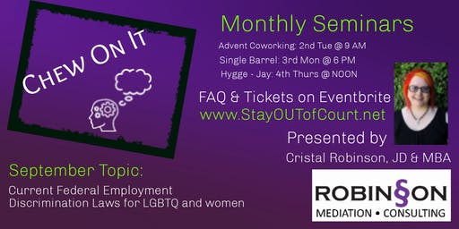Chew on it with Cristal Robinson: Current Federal Rights of LGBTQ and Women