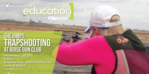 ID SheJumps Trapshooting at Boise Gun Club