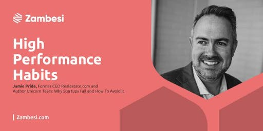 High Performance Habits with Jamie Pride, former CEO RealEstate.com