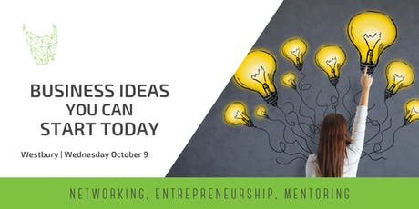 Business Ideas You Can Start Today | Westbury tickets