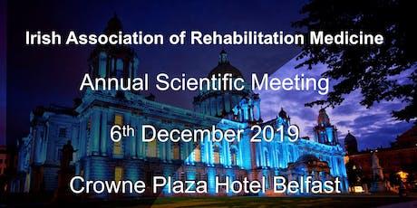 Irish Association of Rehabilitation Medicine Annual Scientific Meeting 2019 tickets