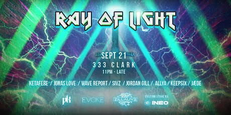 Ray of Light // Sivz, Ketafere, JÆDE, Wave Report tickets
