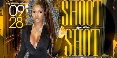 Shoot Ya Shot Saturday