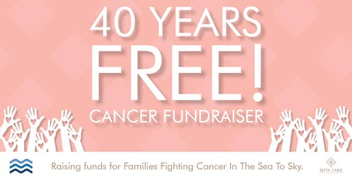 40 years free! Paying it forward/Paying it back Cancer Fundraiser