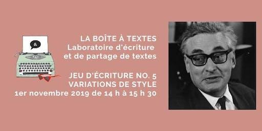 LA BOÎTE À TEXTES - Jeu no. 5 Variations de style