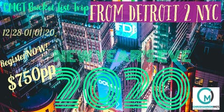 CMGT Bucket List Trip Detroit 2 New York City tickets