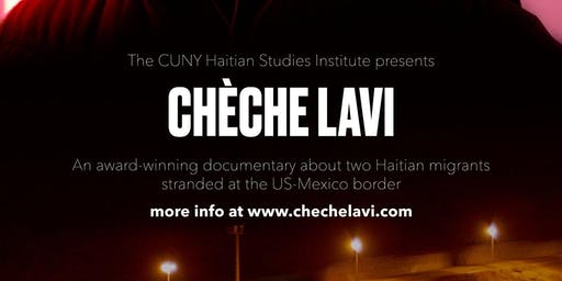 "Screening of the Documentary ""Chèche Lavi,"" by Rachel Cantave"