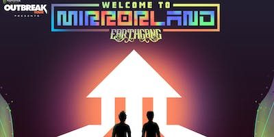 Earthgang - Welcome to Mirrorland Tour w/ Duckwrth