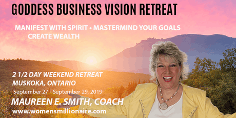 GODDESS BUSINESS VISION SPIRITUALITY RETREAT tickets
