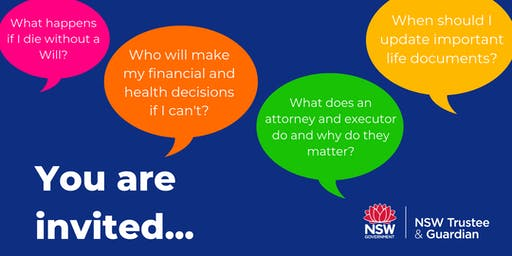 Planning Ahead with NSW Trustee & Guardian Wagga 26 September