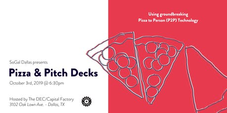 SoGal Dallas: Pizza and Pitch Decks tickets