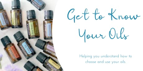 Get to know your oils tickets