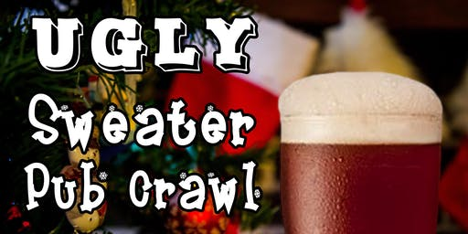 Bakersfield's 2nd Annual Ugly Sweater Pub Crawl