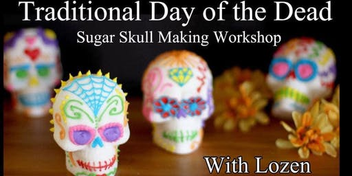 Traditional Day of the Dead Sugar Skull Workshop