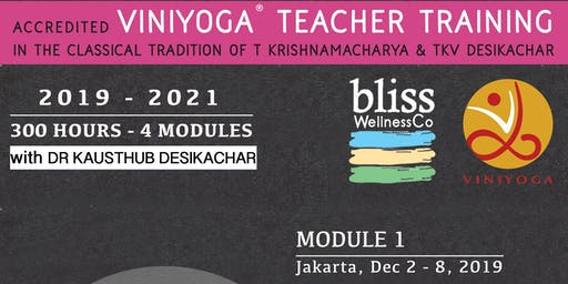 300HR Viniyoga Teacher Training with DR KAUSTHUB DESIKACHAR