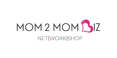MOM2MOM BIZ NET(WORK)SHOP #42 - OAKVILLE tickets