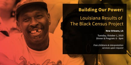 Building Our Power: Louisiana Results of The Black Census Project tickets