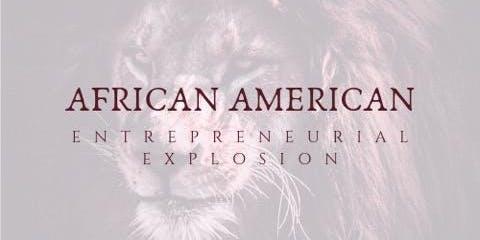 African American Entrepreneurial Explosion