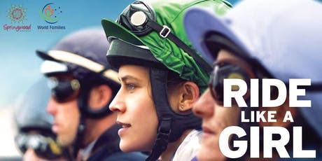 Ride Like A Girl Movie Screening- supporting World Families tickets