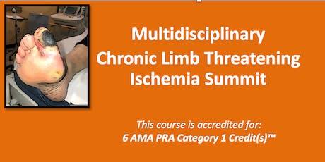 Multidisciplinary  Chronic Limb Threatening Ischemia Summit tickets