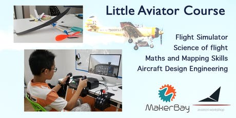 Little Pilot Course for Sem Break @MakerBay tickets