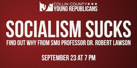Collin YR presents Socialism Sucks! with Dr. Robert Lawson tickets