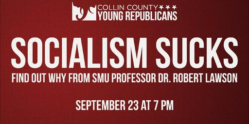 Collin YR presents Socialism Sucks! with Dr. Robert Lawson
