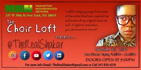 The Choir Loft Presents @TheRealShakar tickets