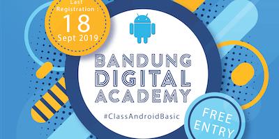 BANDUNG DIGITAL ACADEMY #ClassAndroidBasic