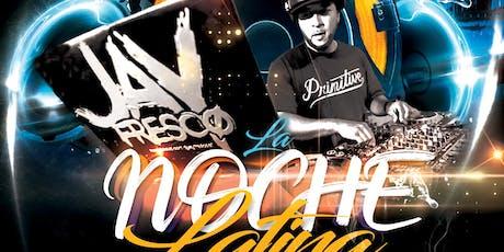 LA NOCHE LATINA @ CA' MOMI NAPA w/ DJ JAY FRESCO tickets
