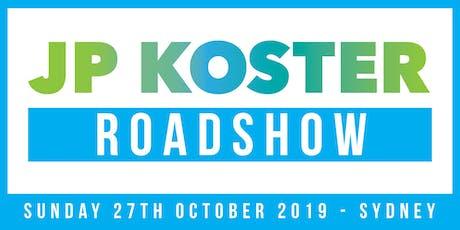 JP Koster Roadshow Event - Sydney tickets