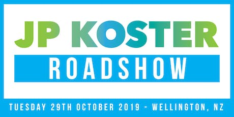 JP Koster Roadshow Event - Wellington tickets