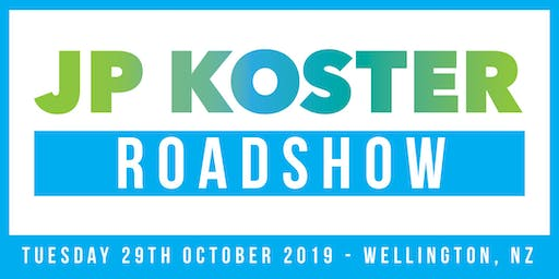 JP Koster Roadshow Event - Wellington