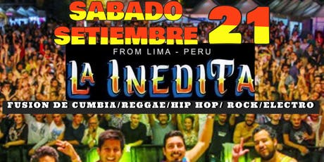 LA INEDITA : FUSION CUMBIA, CHICHA, REGGAE, ROCK tickets