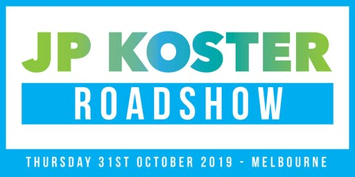 JP Koster Roadshow Event - Melbourne