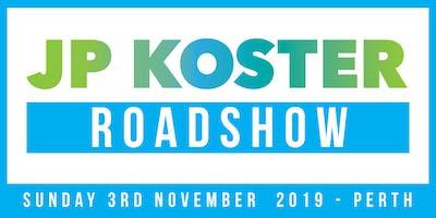 JP Koster Roadshow Event - Perth