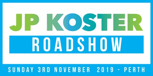 JP Koster Roadshow Event - Perth