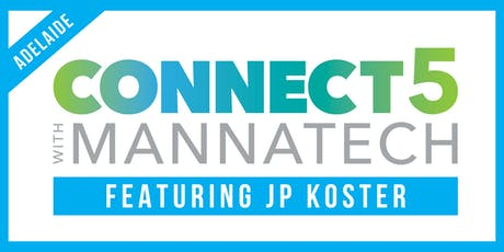 Connect with Mannatech featuring JP Koster - Adelaide tickets