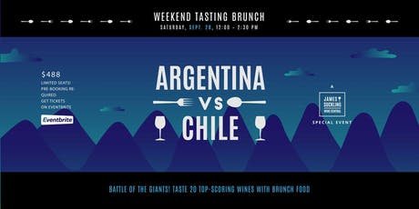 Argentina vs Chile - Weekend Tasting Brunch  tickets