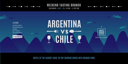 Argentina vs Chile - Weekend Tasting Brunch