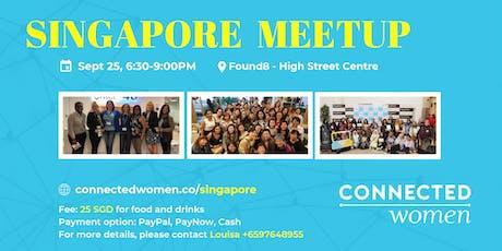#ConnectedWomen Meetup - Singapore (SG) - September 25 tickets