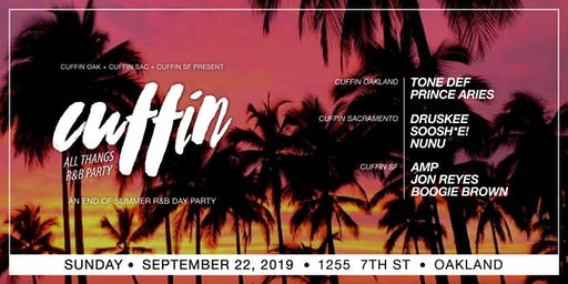 Cuffin All Thangs R&B: An End of Summer R&B Day Party