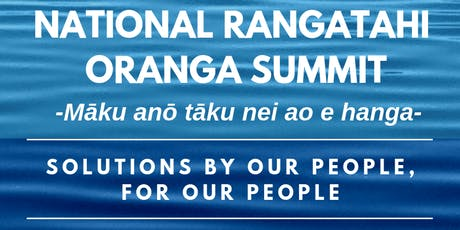 National Rangatahi Oranga Summit tickets
