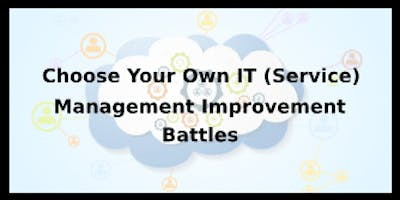 Choose Your Own IT (Service) Management Improvement Battles 4 Days Training in Newcastle