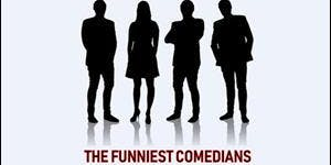 The funniest comedians in town that no-one has heard of