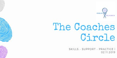 The Coaches Circle - Skills/Support/Practice