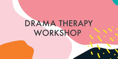 Drama Therapy Workshop - 14 to 24 year olds