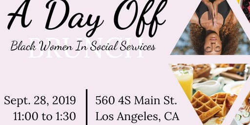 A Day Off: Black Women in Social Services Brunch